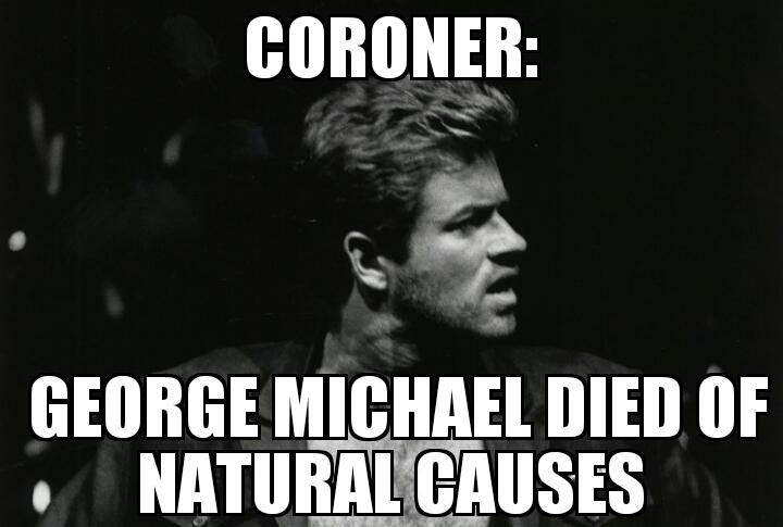 George Michael died of natural causes | MEMENEWS.COM