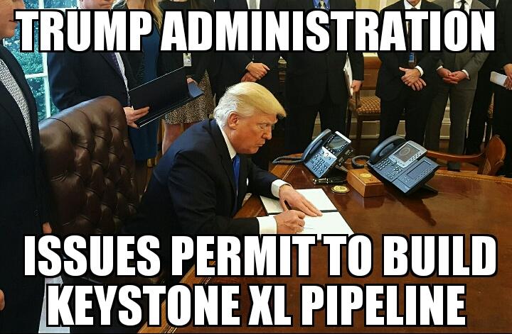 Trump Admin Issues Keystone Xl Permit Memenewscom