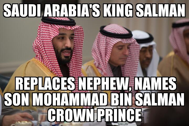 meme2017 06 21 08 43 32 mohammad bin salman named saudi arabia crown prince memenews