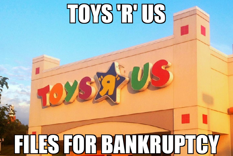meme2017 09 19 10 46 56 toys 'r' us files for bankruptcy memenews