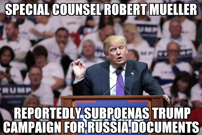 Mueller Subpoenas Trump Campaign Memenews