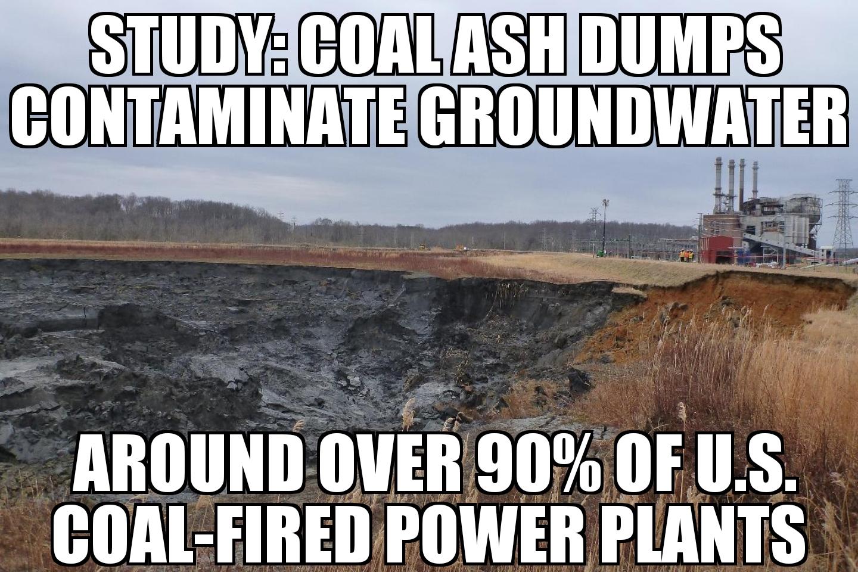 Coal ash contaminates water around over 90% of U S  coal