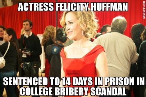 Image result for felicity huffman prison meme