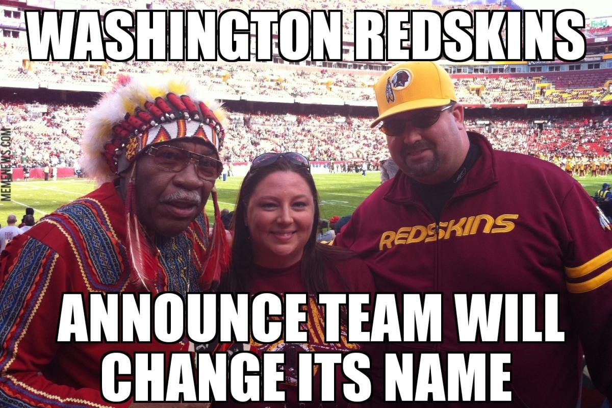 Washington Redskins To Change Name Memenews Com