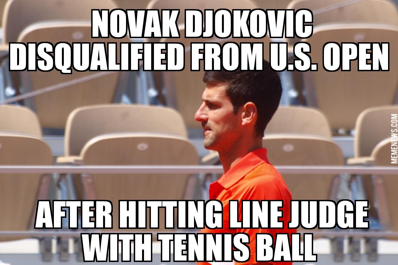 Novak Djokovic Disqualified From U S Open Memenews Com